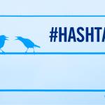 Si fa presto a dire #hashtag…
