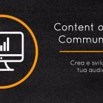Contano più i tuoi contenuti o la community attorno a te?