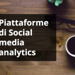 7 piattaforme di social analytics per competitive analysis