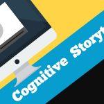La nascita del Cognitive Storytelling