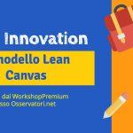 Lean Canvas per startup – mio intervento a Osservatori.net