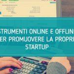 Strumenti online e offline per promuovere la propria startup
