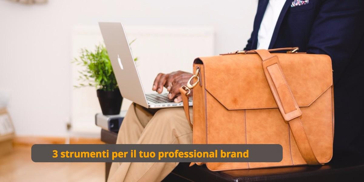 3 Luoghi dove costruire il tuo professional brand