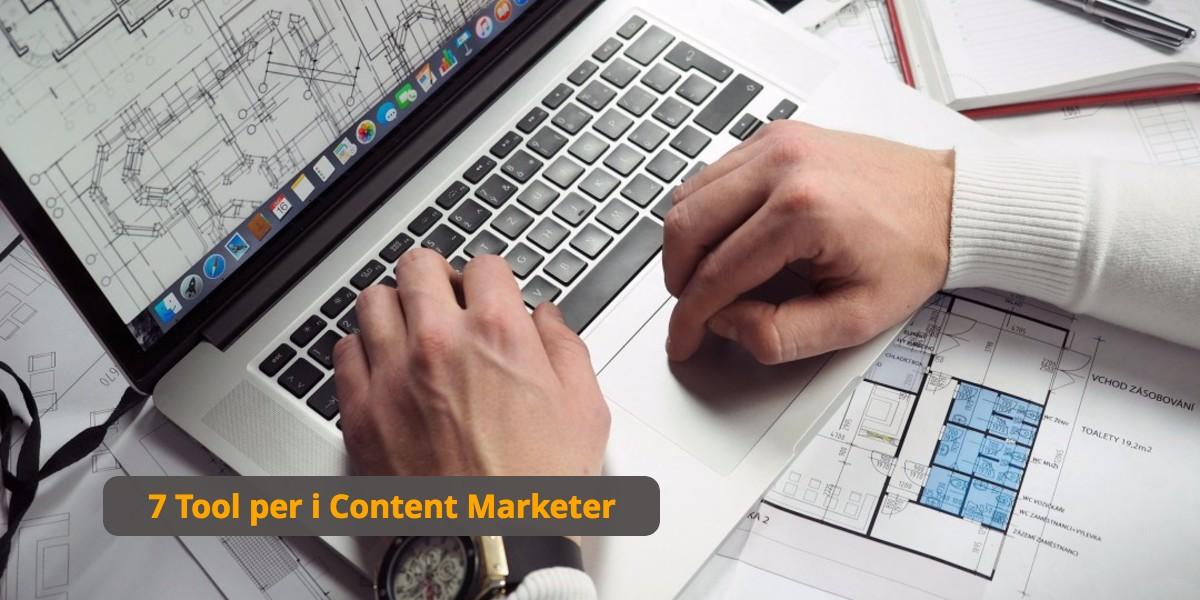 7 strumenti per migliorare il tuo content marketing