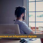 Come lanciare  e vendere un info-prodotto digitale