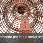 <thrive_headline click tho-post-14949 tho-test-8>10 domande per la tua Social strategy</thrive_headline>