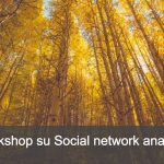 Social network analysis, un workshop da non perdere