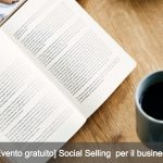 [Evento gratuito] Social Selling per il tuo Business