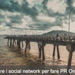 Usare i Social network per le PR online